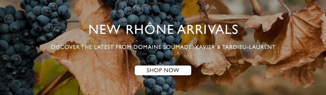 New Rhone Arrivals
